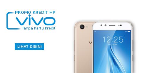 kredit hp vivo harga murah syarat mudah tanpa kartu kredit proses cepat sekitar 30 menit