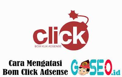 Cara Mengatasi Bom Click Adsense