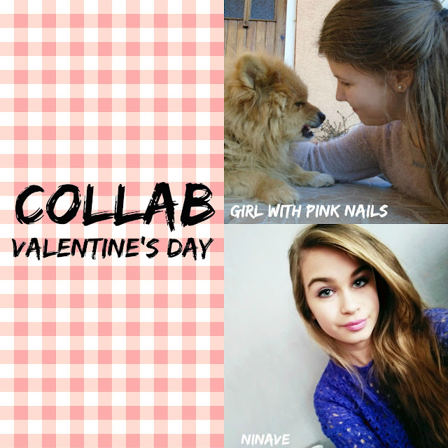 VALENTINE'S DAY #collab with iamgirlwithpinknails
