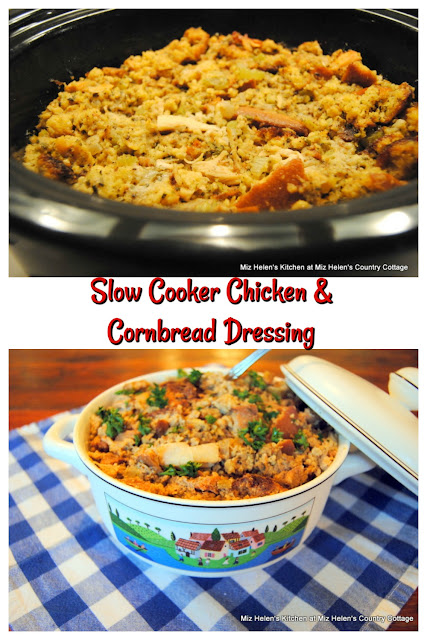 Slow Cooker Chicken and Cornbread Dressing at Miz Helen's Country Cottage