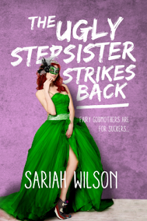 Book Review: The Ugly Step Sister Strikes Back by Sariah Wilson