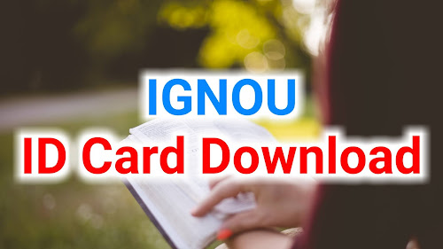 how to download ignou id card