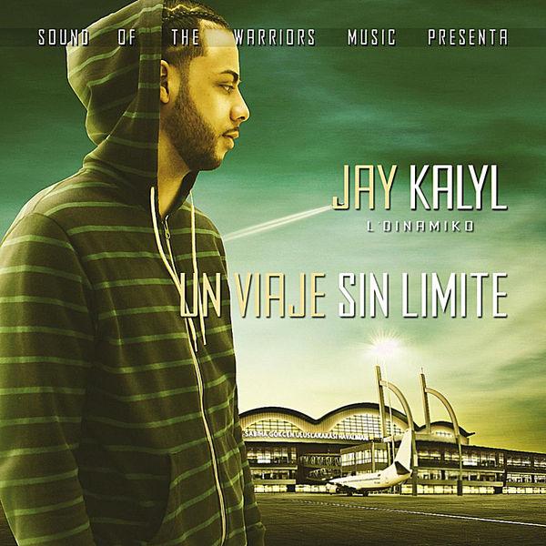 Jay Kalyl – Un Viaje Sin Limite 2012