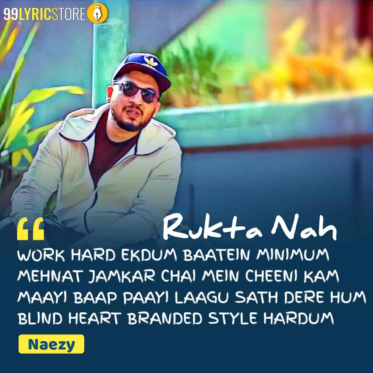 Rukta Nah Hip hop song sung by Naezy