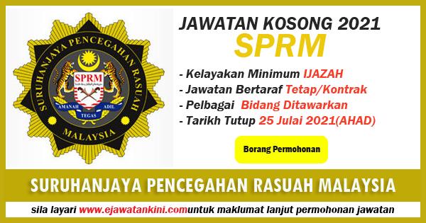 jawatan kosong kerajaan 2021 suruhanjaya pencegahan rasuah malaysia