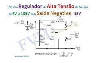 Circuito Regulador de Alta Tensão de Entrada de 4V a 150V com Saída Negativa de - 15V