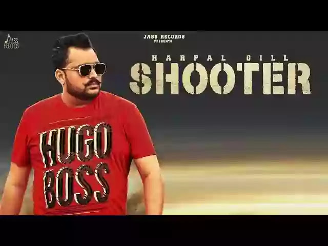 SHOOTER LYRICS - HARPAL GILL FT. KOMAL RANDHAWA