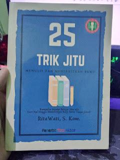 25 Trik Jitu menulis dan menerbitkan buku