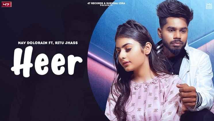 हीर Heer Hindi Lyrics – Nav Dolorain & Ritu Jhass