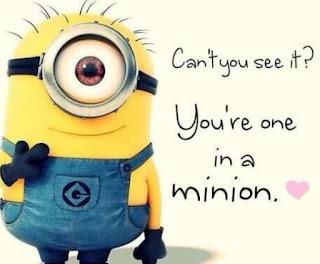 Gambar Minion Kata Mutiara Lucu Meme Quote Bahasa Inggris One in Minion
