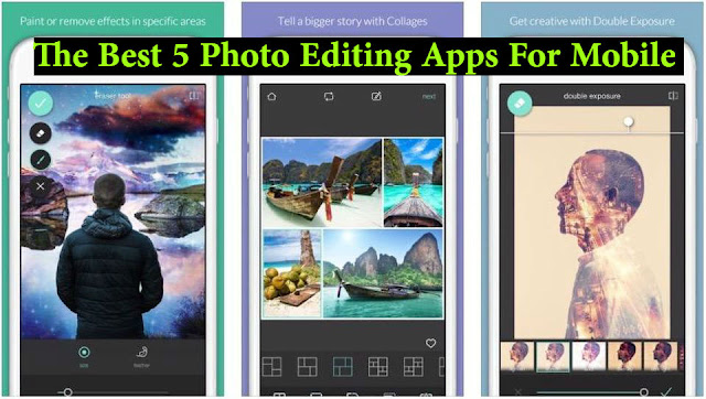 The Best 5 Photo Editing Apps For Mobile 2020