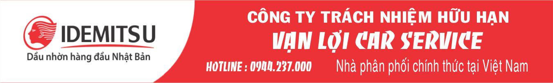 Vạn Lợi Car Service - Nhà phân phối chính thức nhớt IDEMITSU tại Việt Nam
