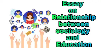 Essay on relationship between sociology and education