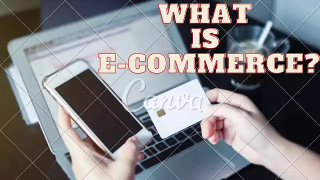 What is E commerce