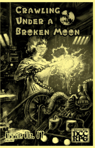 http://www.rpgnow.com/product/202007/Crawling-Under-A-Broken-Moon-fanzine-issue-17-DCC