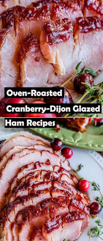 Oven-Roasted Cranberry-Dijon Glazed Ham Recipes