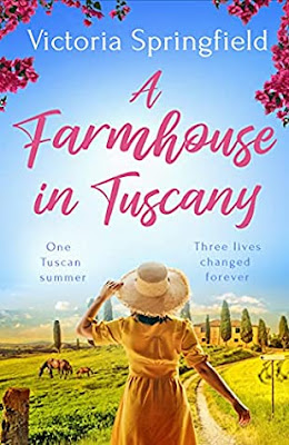 A Farmhouse in Tuscany by Victoria Springfield book cover