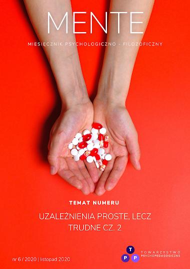 Czasopismo MENTE nr 6/2020: Uzależnienia proste lecz trudne cz.2