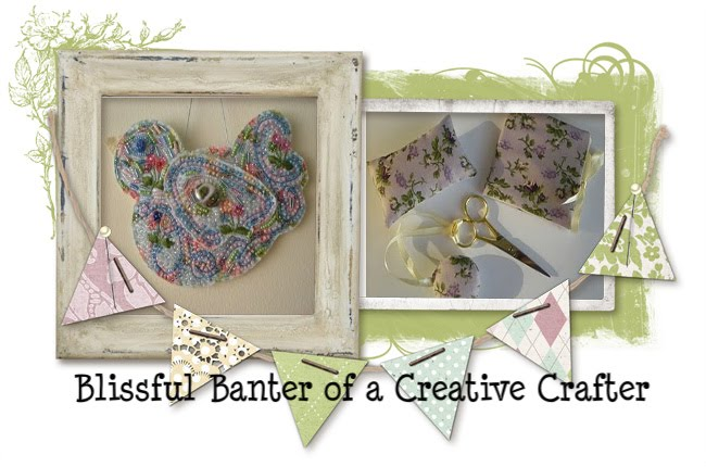 Blissful Banter of a Creative Crafter