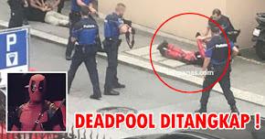 Thumbnail image for (Gambar) 'Deadpool' Ditahan Polis, Disangka Militan