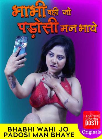 Bhabhi Wohi Jo Padosi Man Bhaye 2020 ORG Hindi CinemaDosti Originals Short Film 720p HDRip 150MB poster