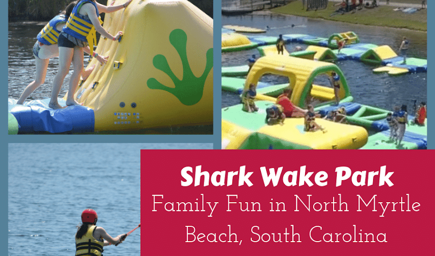 Shark Wake Park: Family Fun in North Myrtle Beach, South Carolina