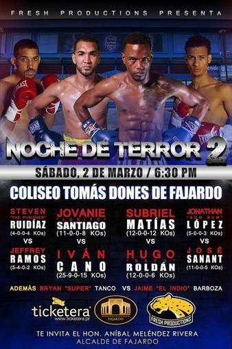 Subriel Matias vs. Hugo Roldan night of terror 2