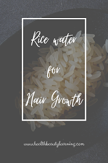 how to use rice water for hair and it's benefits