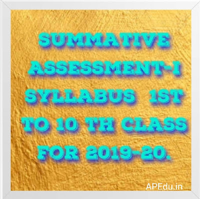 SA -I Syllabus ,Summative Assessment-I Syllabus for 2019-20 1st class to 10th class