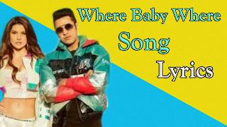 Where Baby Where song Lyrics Gippy grewal