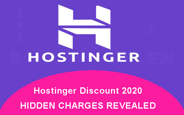 Hostinger Discount 2020 HIDDEN CHARGES REVEALED