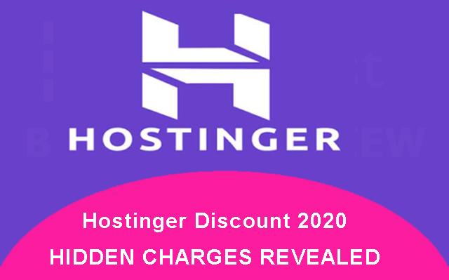 Hostinger Discount 2020 HIDDEN CHARGES REVEALED