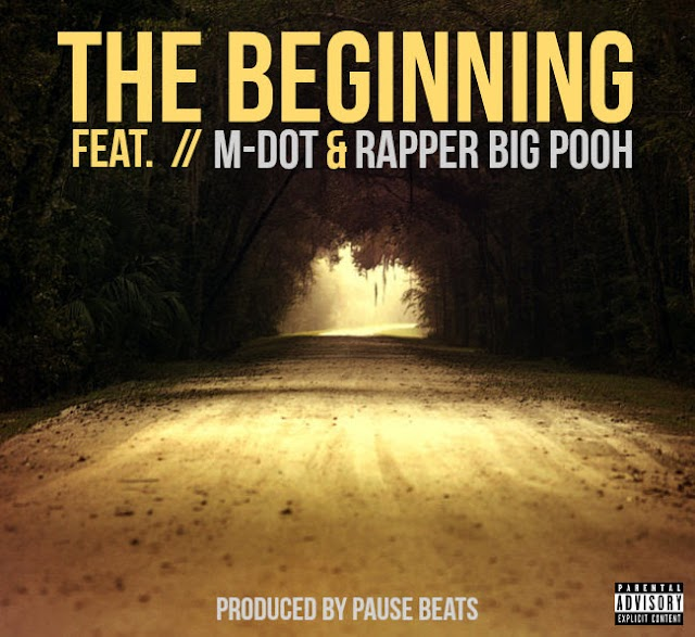 "Listen to ""The Beginning"" Featuring M-DOT & Rapper Big Pooh • Produced by PAUSE BEATS"