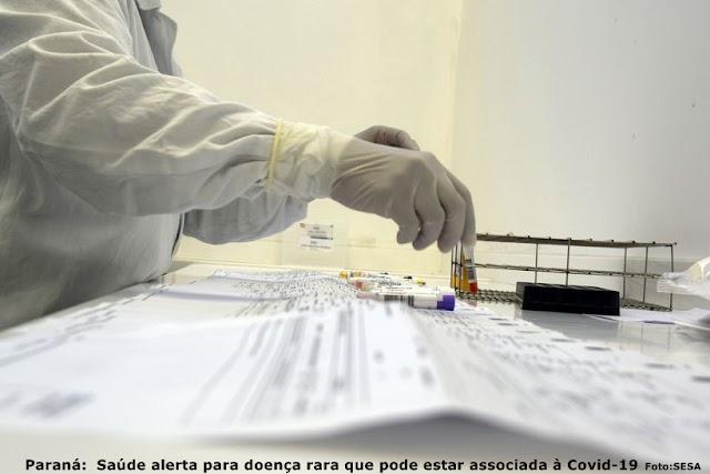 Paraná:  Saúde alerta para doença rara que pode estar associada à Covid-19