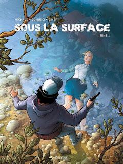 Sous la surface tome 1 aux éditions Kennes