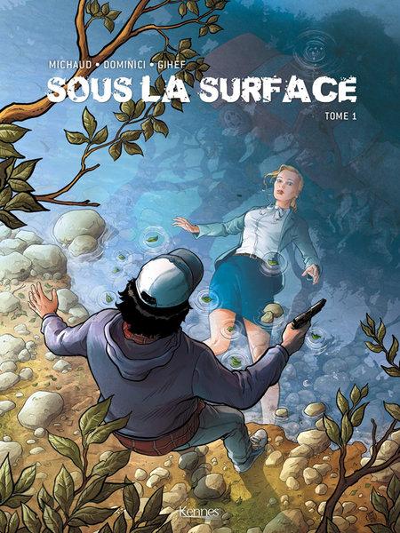 Sous la surface, la BD adaptée du roman