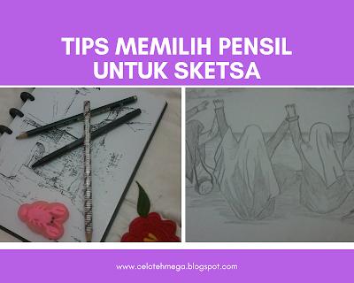 Tips memilih pensil