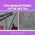 Tips Memilih Pensil untuk Sketsa