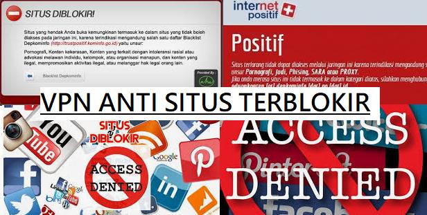 VPN untuk membuka situs yang di blokir