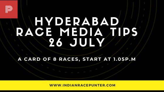 Hyderabad  Race Media Tips 26 July
