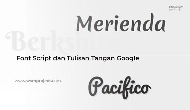 Font-Script-dan-Tulisan-Tangan-Google