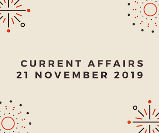 Daily Current Affairs 21 November 2019