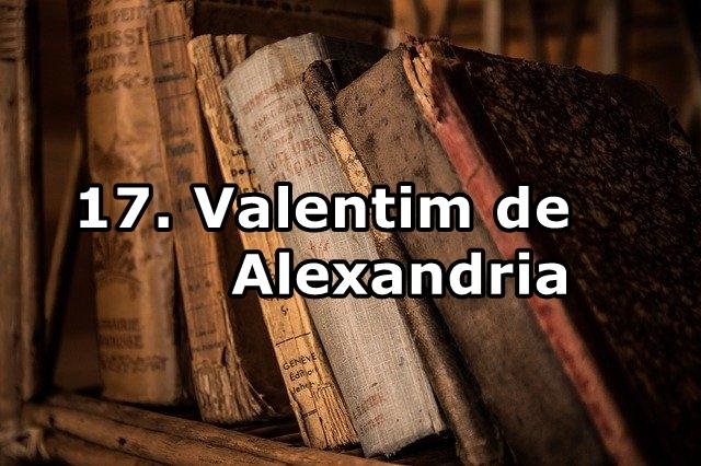17. Valentim de Alexandria