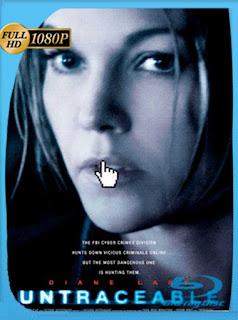 Rastro oculto (Untraceable) (2008) BRRip [1080p] Latino [GoogleDrive] PGD