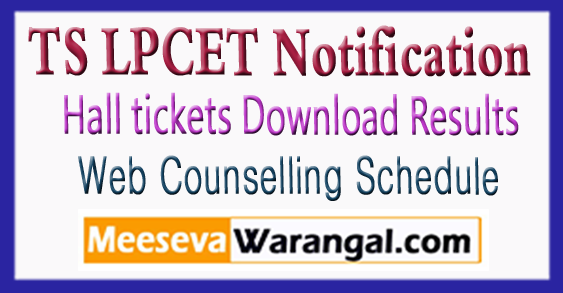 Telangana LPCET 2018 Notification TS LPCET Admission Web Counselling Schedule Hall tickets Download Results