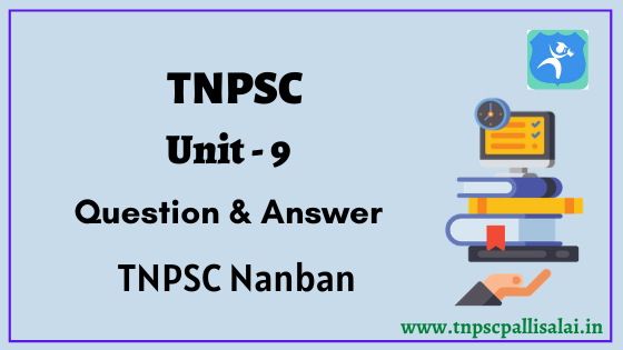 TNPSC Unit 9 Question and Answer PDF File