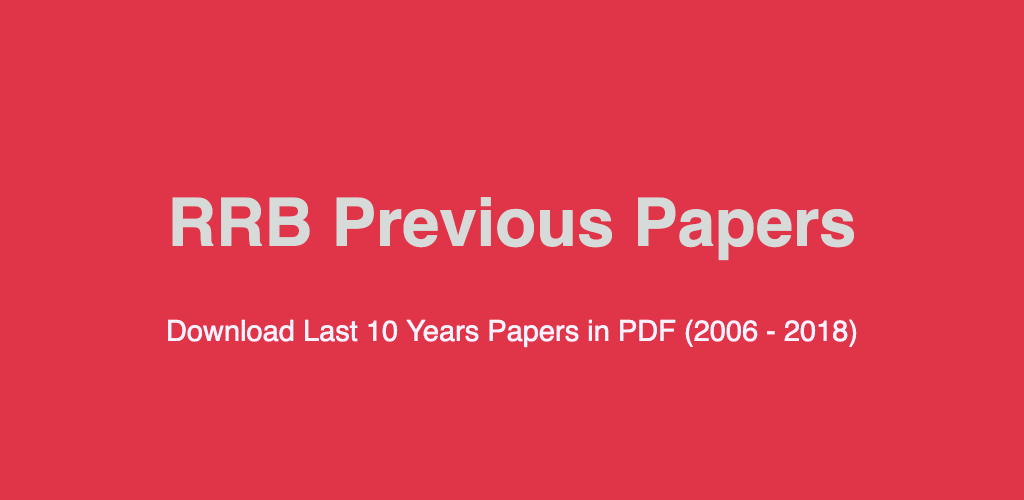RRB NTPC Previous Years Papers (with Mock Papers) PDF