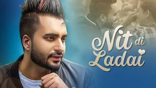 Nit Di Ladai Lyrics | Waris Sekhon | Desi Routz | Vinder Nathumajra | Latest Punjabi Songs 2018