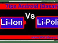 Spesifikasi dan Perbedaan Baterai Li-Ion dengan Li-Polimer