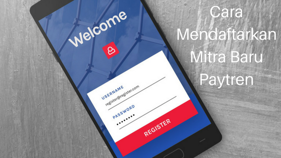 Cara Mendaftarkan Mitra Paytren
